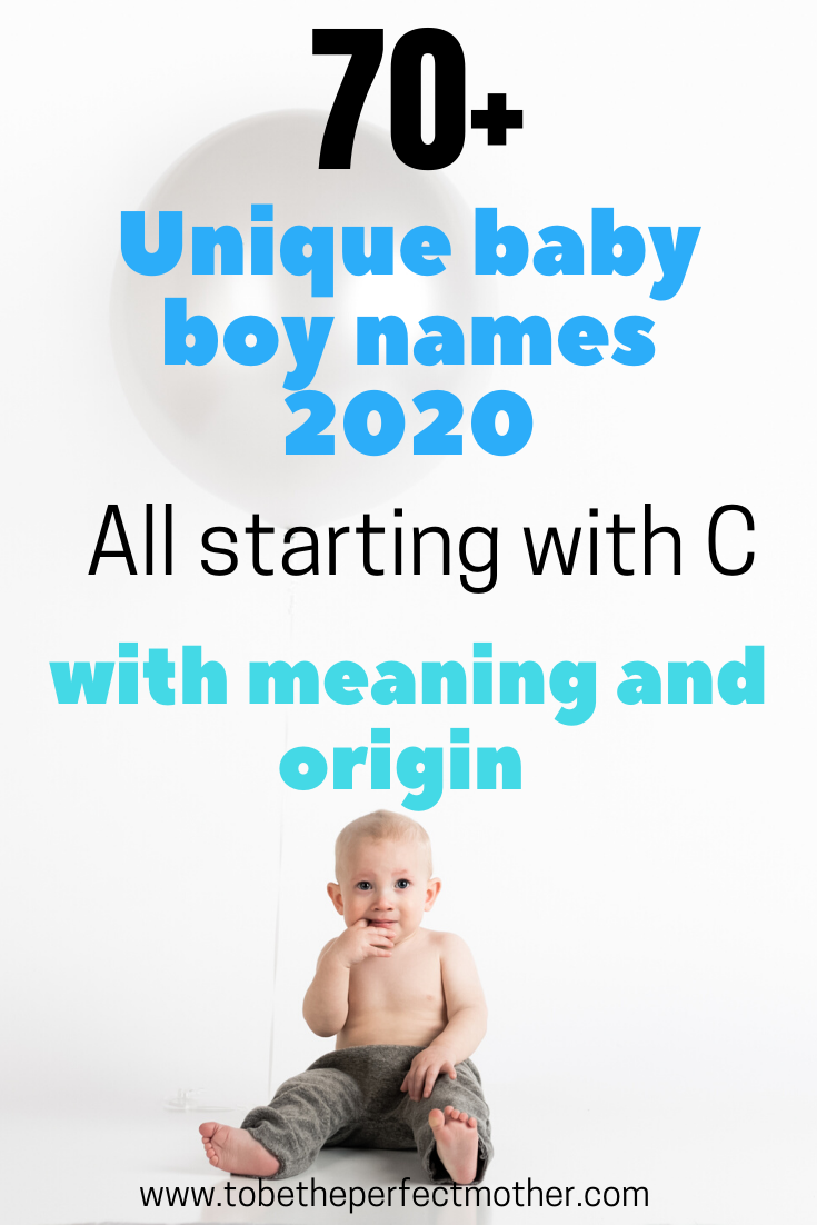 Unique boy names starting with C with meaning and origin